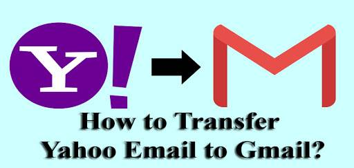 How to Transfer Yahoo Email to Gmail?