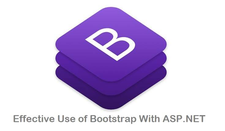 Effective Use of Bootstrap With ASP.NET