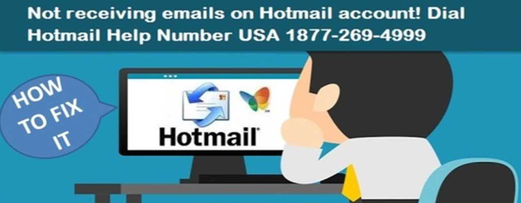 NOT RECEIVING EMAILS ON HOTMAIL ACCOUNT! DIAL HOTMAIL HELP NUMBER USA