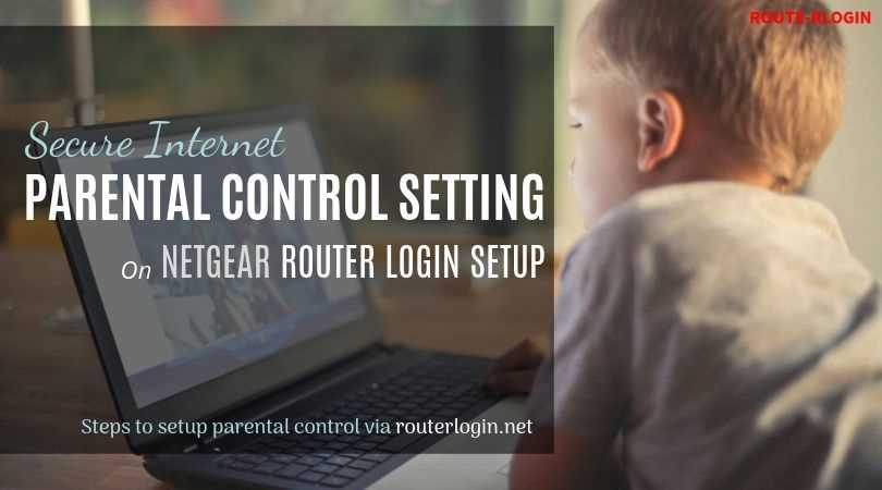 Parental Control Settings on Netgear Router Login Setup
