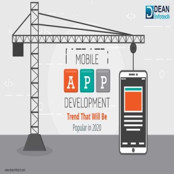 Mobile App Development Trend That Will Be Popular In 2020