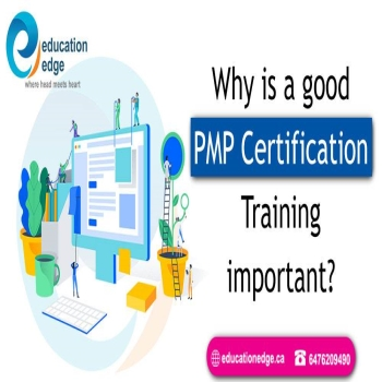 Why is a good PMP Certification Training important?
