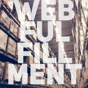Web Fulfillment Services and Everything You Need To Know About Them