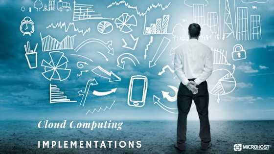 Implementations of Cloud Computing