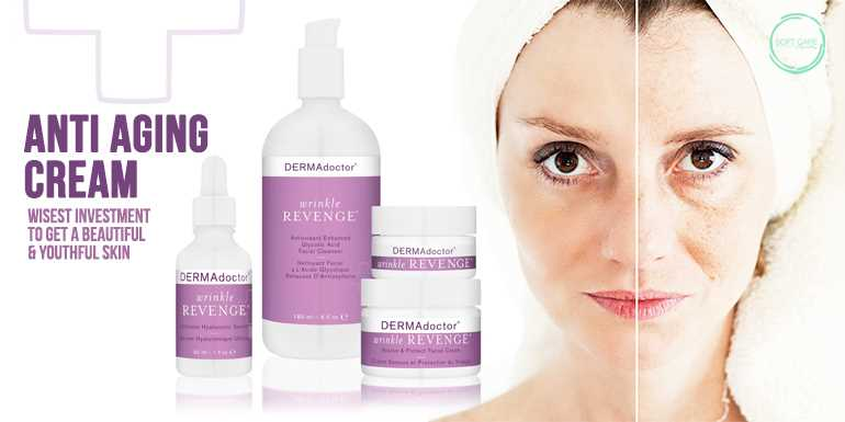 Anti Aging Cream - Wisest Investment To Get A Beautiful & Youthful Skin