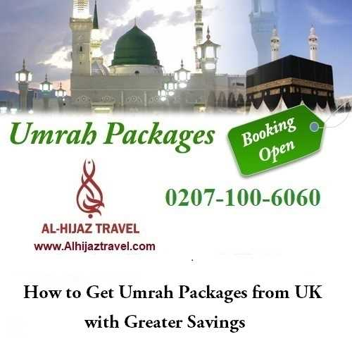 How to Get Umrah Packages from UK with Greater Savings
