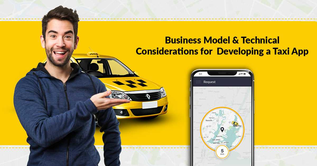 How to Develop a Taxi App like Uber? : It