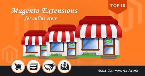 WHAT ARE THE 10 MUST-HAVE MAGENTO EXTENSIONS EVERY E-COMMERCE STORE NEEDS TO INSTALL?