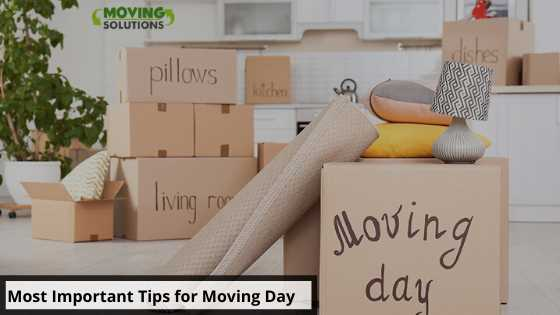 Most Important Tips for Moving Day