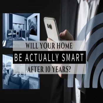 Will your Home be actually Smart after 10 years?