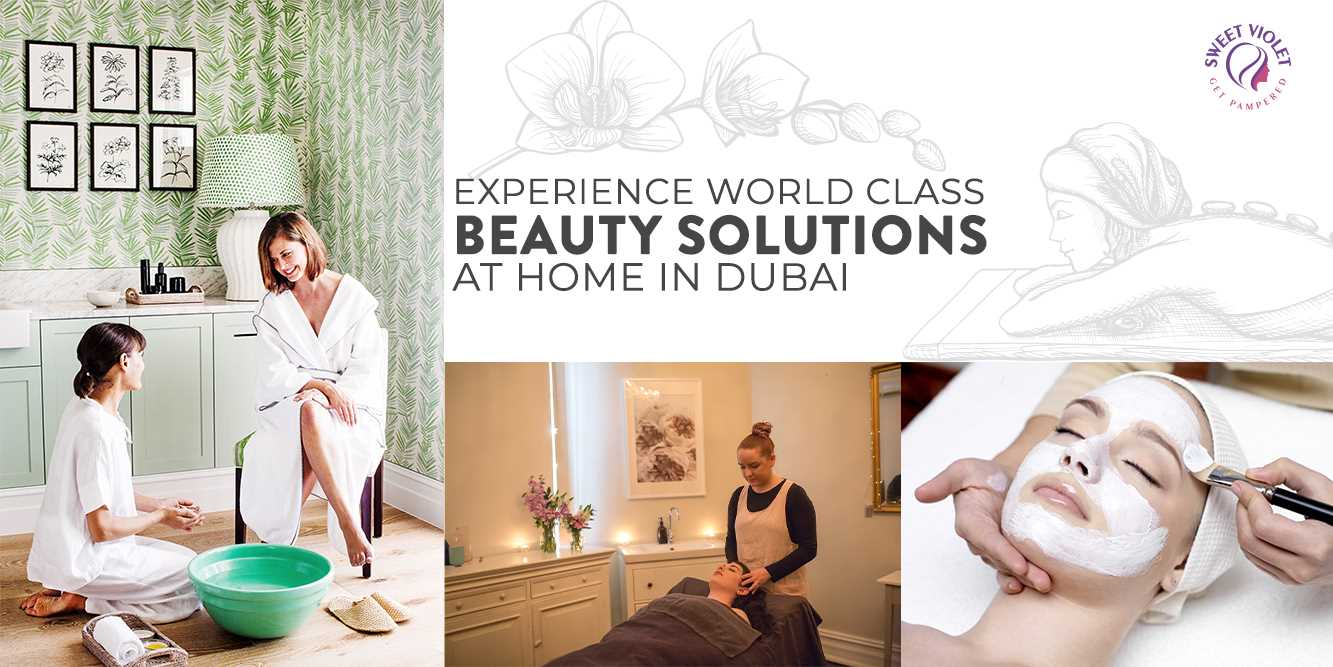 Experience World Class Beauty Solutions At Home in Dubai