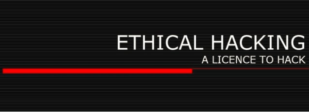 Ethical hacking- A license to hack