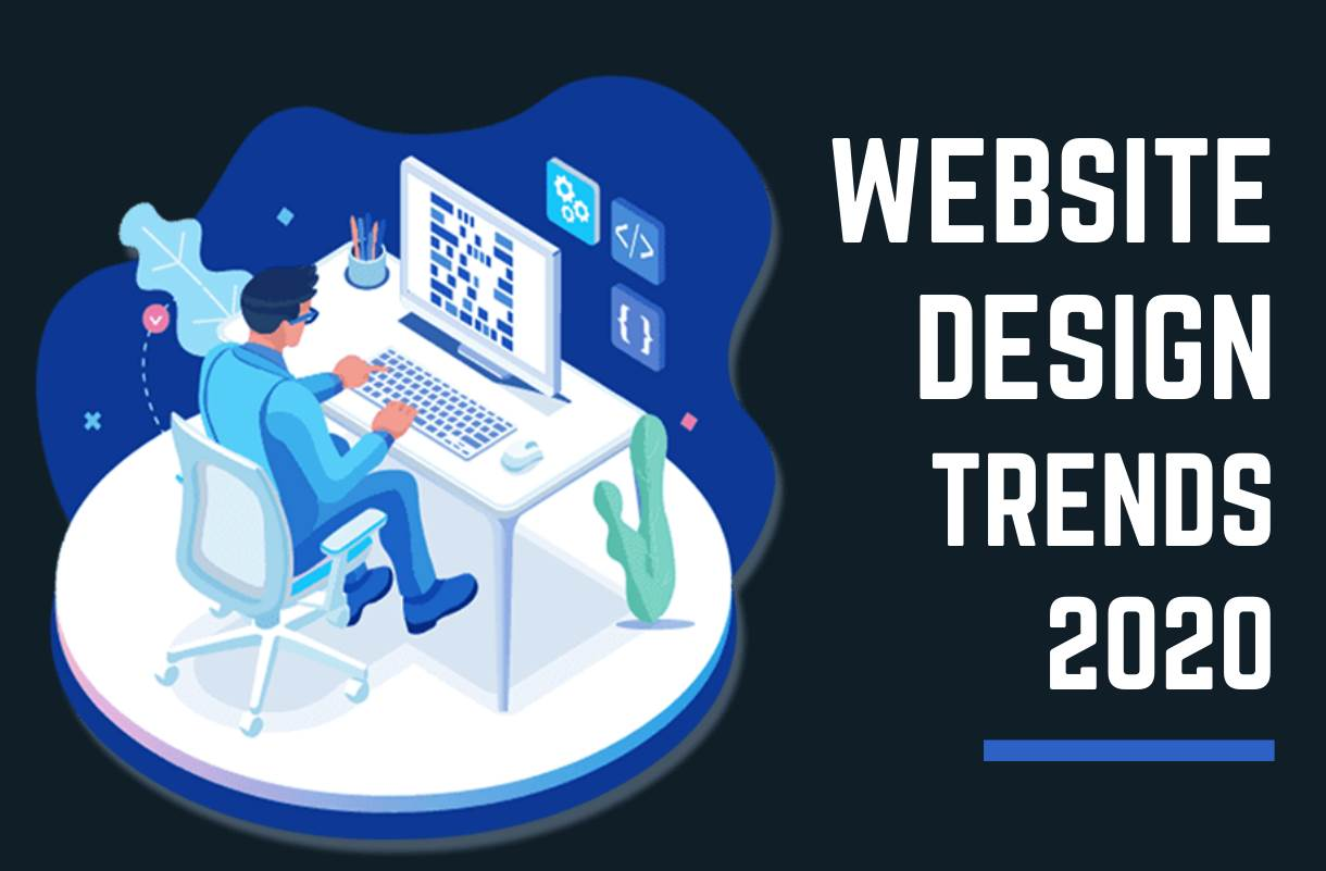 6 Web Design Trends for 2020