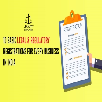 10 Basic Legal & Regulatory Registrations for Every Business in India