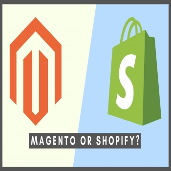 WHICH E-COMMERCE PLATFORM IS BEST, MAGENTO OR SHOPIFY?