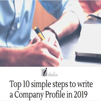 Top 10 Simple Steps to Write a Company Profile in 2019