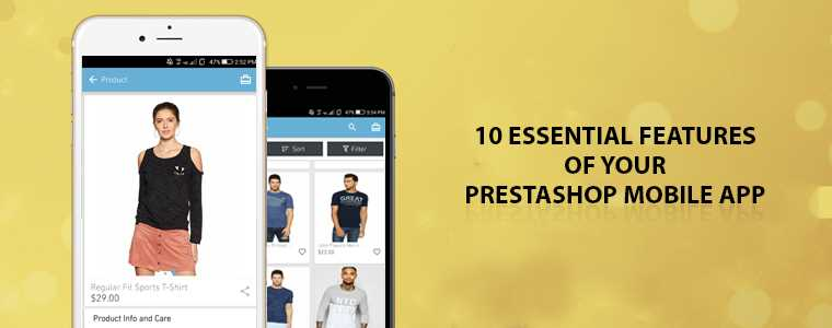 10 must-have features of your Prestashop Mobile App