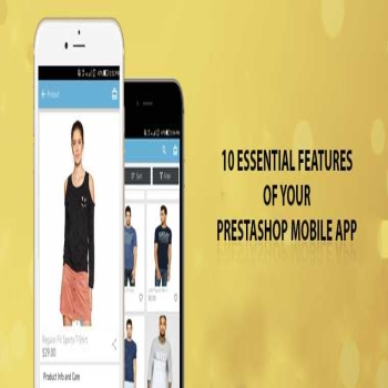 10 Essential Features of your PrestaShop Mobile App