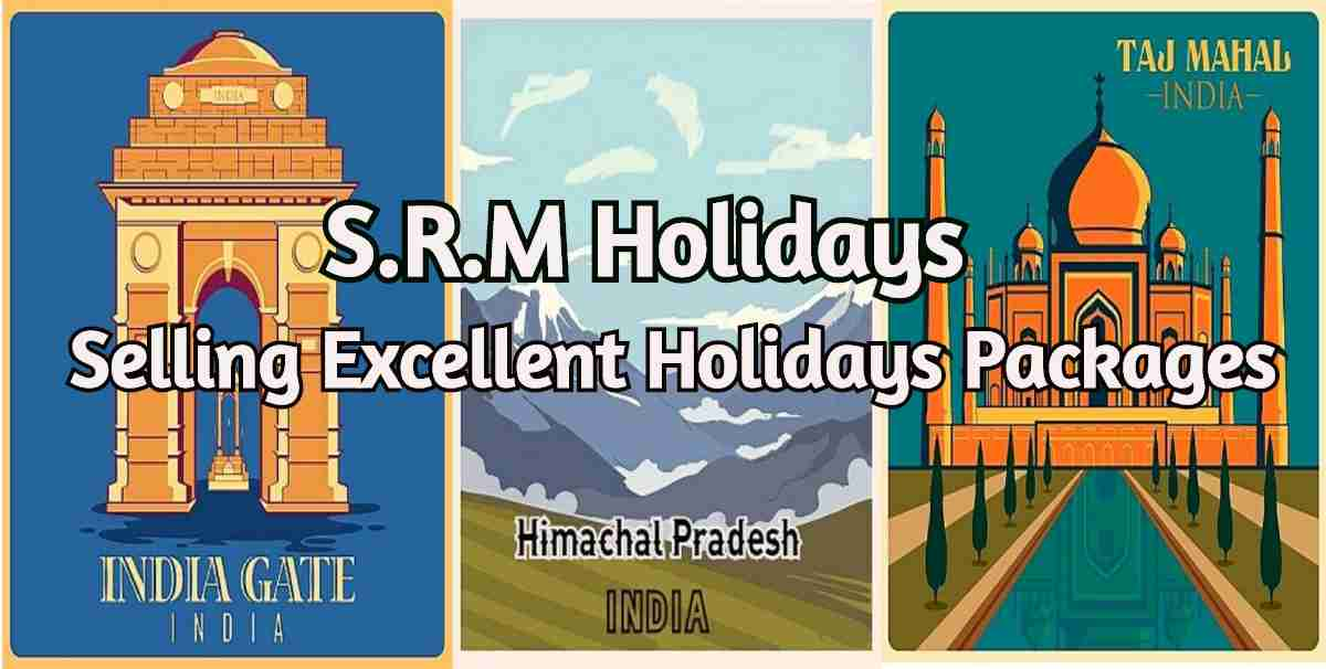 SRM Holidays Private Limited SRM Holidays Private Limited