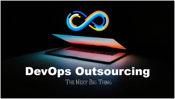 DevOps Outsourcing: The Next Big Thing in Software Services Sector