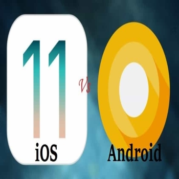 iOS 11 vs Android O: A Comparison