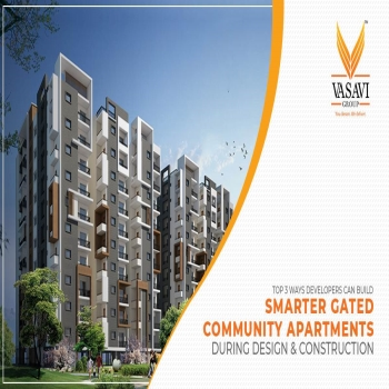Top 3 Ways Developers Can Build Smarter Gated Community Apartments During Design & Construction