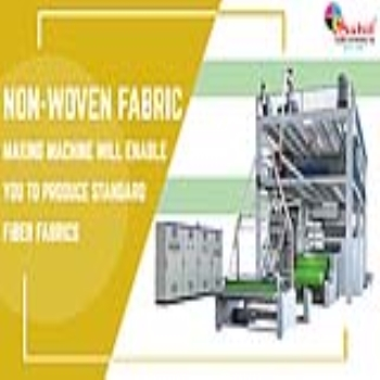 Non-Woven Fabric Making Machine Will Enable You to Produce Standard Fiber Fabrics