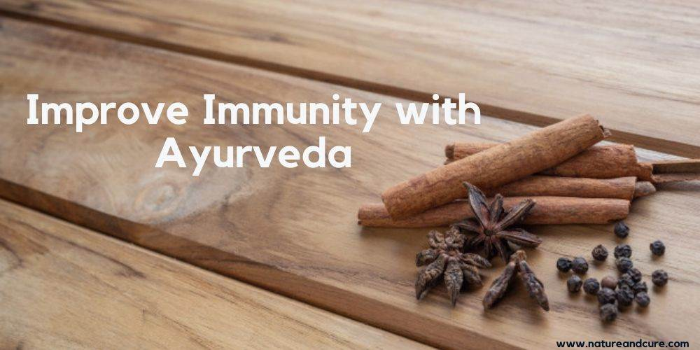 Improve Immunity with Ayurveda