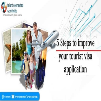 5 Steps to improve your tourist visa application