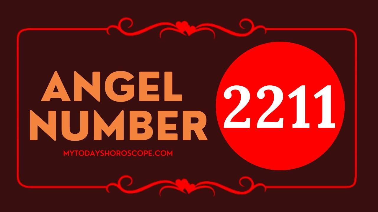 Angel Number 2211 - Meaning