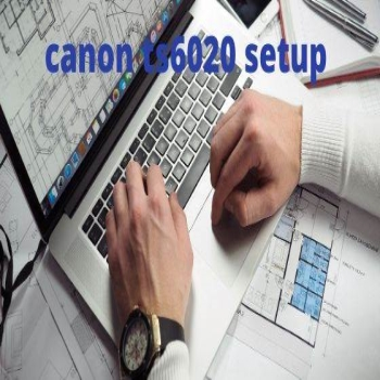 Are You Looking To Solve Canon ts6020 Setup Problem?
