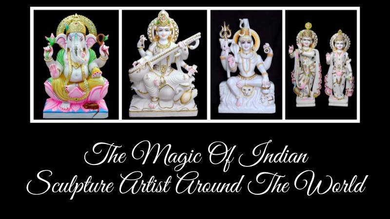 The Magic Of Indian Sculpture Artist Around The World
