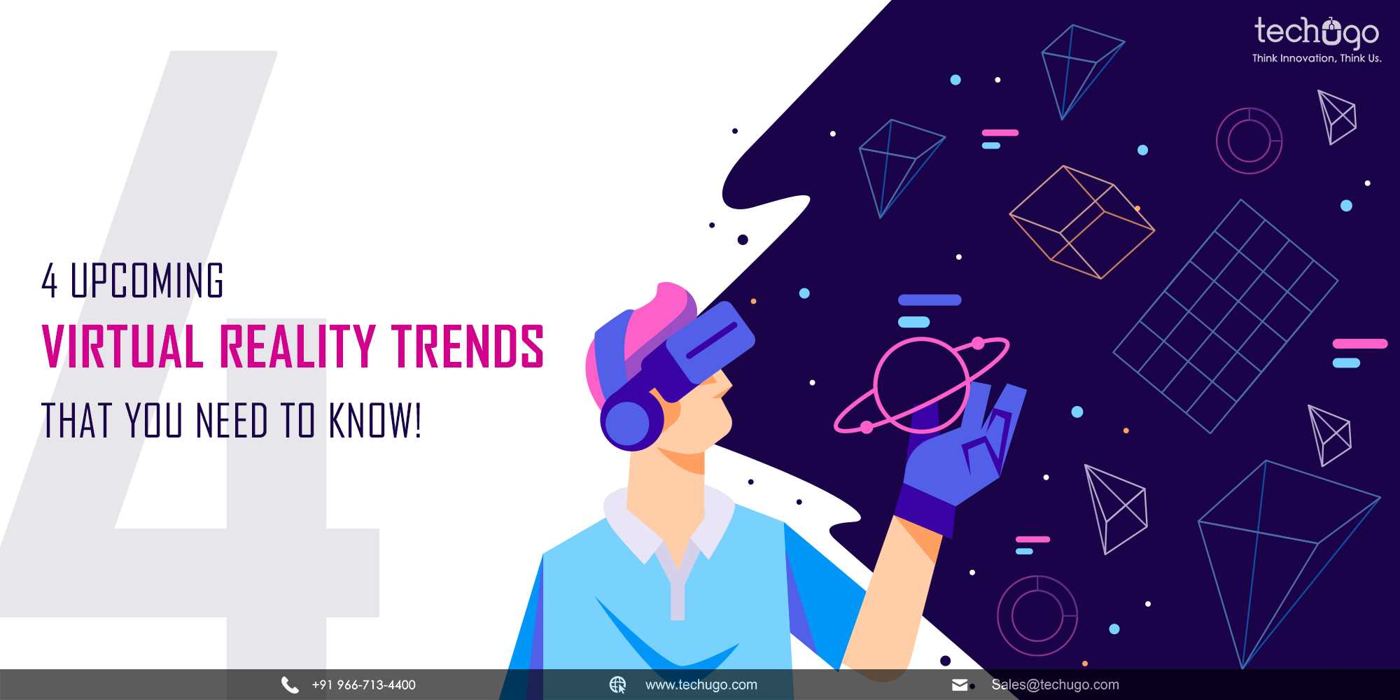 4 Upcoming Virtual Reality Trends That You Need To Know!