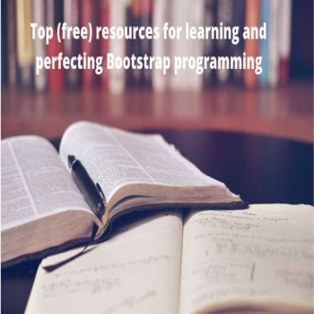Top (free) resources for learning and perfecting Bootstrap programming