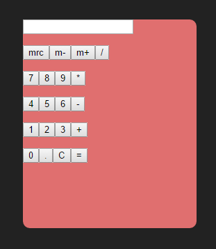 Design a simple, stylish calculator using HTML, CSS and JavaScript