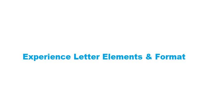 Experience Letter Elements & Format