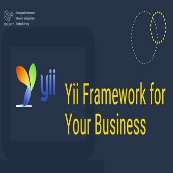 Yii Framework for Your Business Needs [Case Studies]