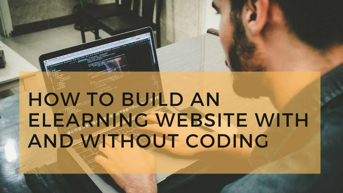 How to Build an eLearning Website With And Without Coding