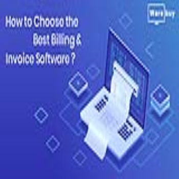 How to choose the best Billing and Invoice Software?