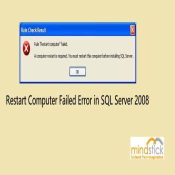 Restart Computer Failed Error in SQL Server 2008