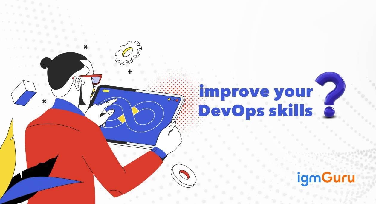 How to improve your DevOps skills