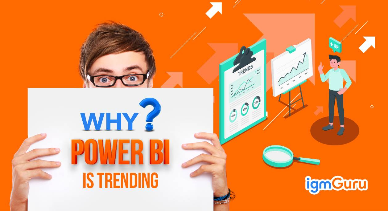 Why Power BI is trending?
