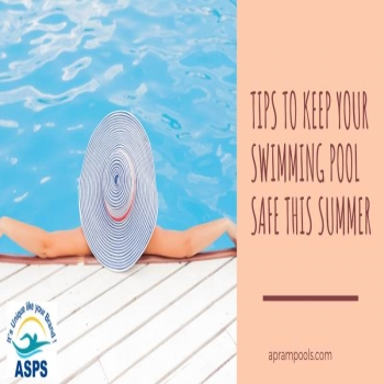 10 tips to keep your swimming pool safe this summer