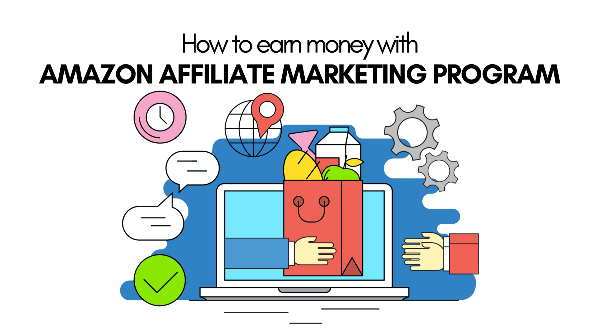 How to Earn Money with Amazon Affiliate Marketing Program