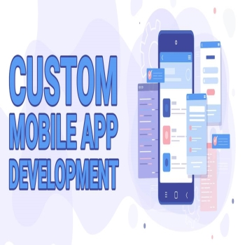 Reasons why you should choose Custom Mobile App Development for your business