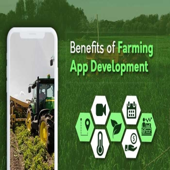 Unlock Benefits of Farming App Development for Your Farming Business
