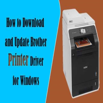 How to Download and Update Brother Printer Driver for Windows