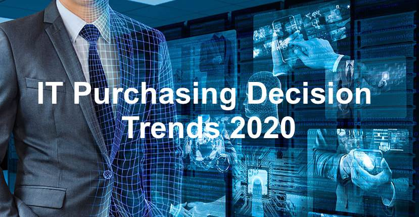 Chief Trends That Will Drive IT Purchasing Decision In 2020