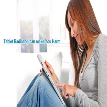 iPad & Tablet Radiation Diseases & Protection Tips