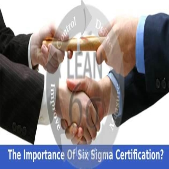 What Is The Importance Of Six Sigma Certification?